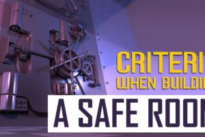 Criteria When Building a Safe Room